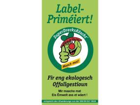 Label-Priméiert, SuperDrecksKëscht®